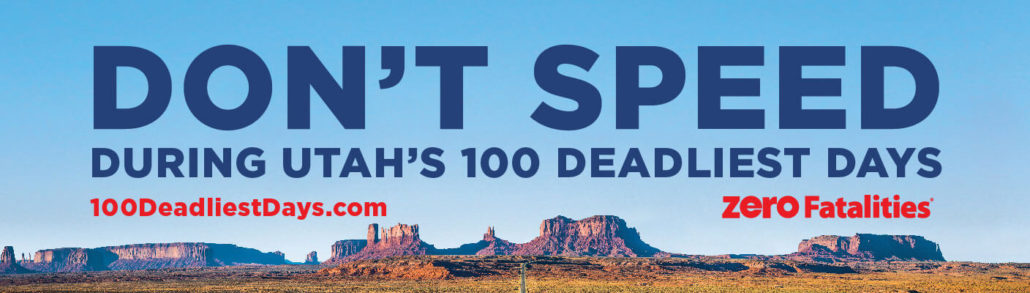 Don't speed during Utah's 100 deadliest days
