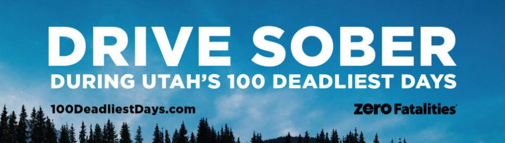 Drive sober during Utah's 100 deadliest days