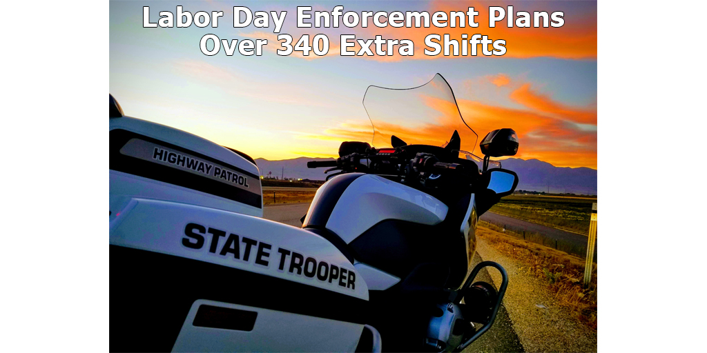 UHP troopers will work over 340 extra shifts over Labor Day weekend.