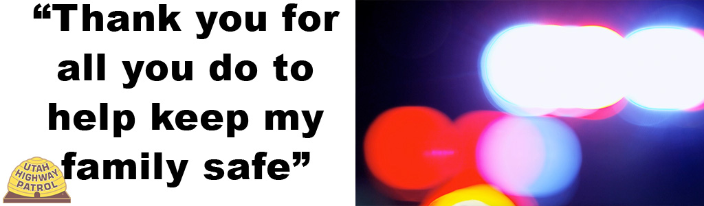 "Text on left reads ""Thank you for all you do to keep my family safe"" and image on the left shows police red and blur lights that are blurred into circles."