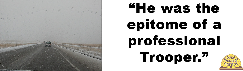 Image shows vehicles driving on a snowy road and text reads He was the epitome of a professional Trooper