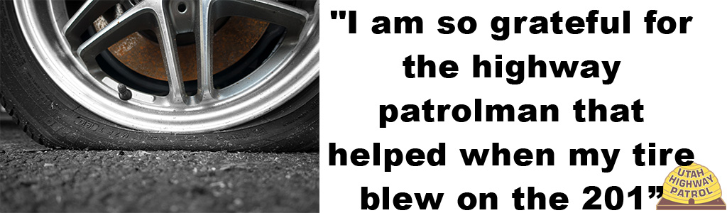 "Image shows a close up of a flat tire and text reads ""I am so grateful for the highway patrolman that helped when my tire blew on the 201"